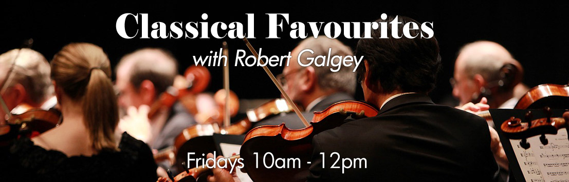 Classical Favourites With Robert Galgey